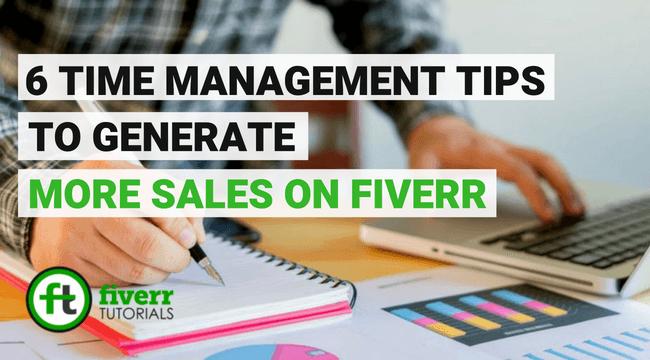 fiverr top seller time management tips