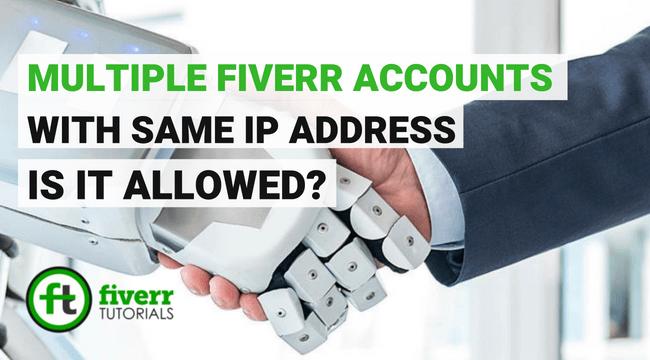 fiverr secrets of multiple fiverr accounts