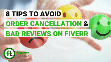 fiverr order cancellation and fiverr bad reviews