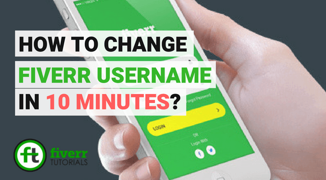 RESOLVED] How to change Fiverr username in 10 minutes?
