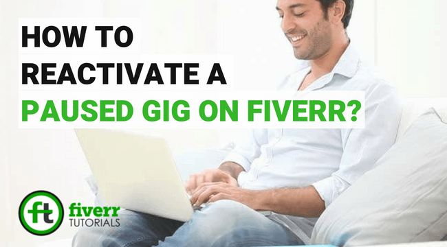how to reactivate fiverr gig