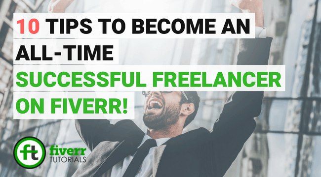 how to become a successful freelancer on fiverr