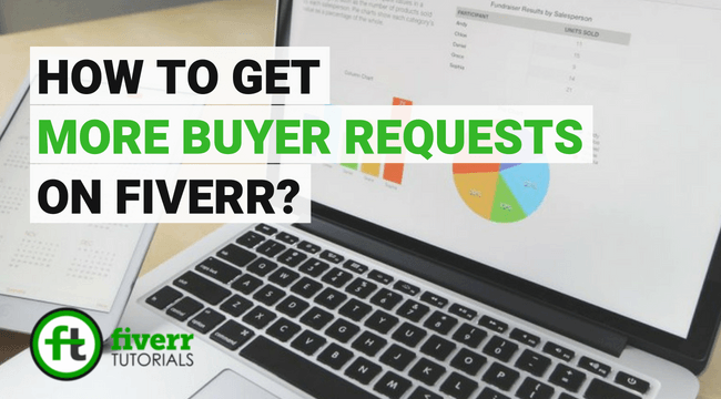 how to solve the fiverr no buyer requests issue