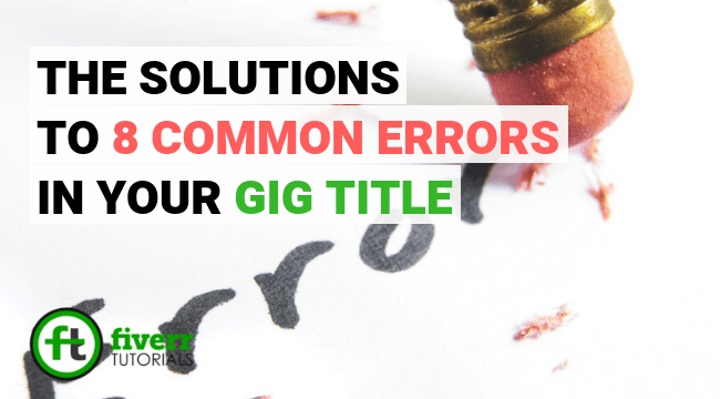 the solutions to fiverr gig title errror
